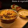 Beans & Vegetable Pulao